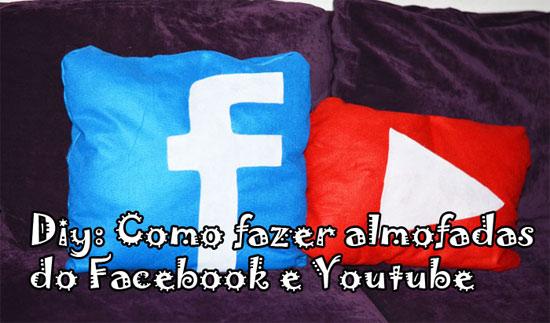 DIY como fazer almofada Facebook e YouTube
